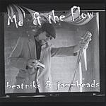 Mo' & The Flow Beatniks And Jazz Heads