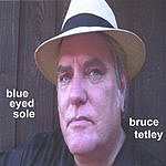 Bruce Tetley Blue Eyed Sole