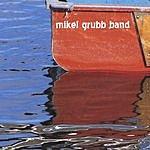Mikel Grubb Band Set Sail