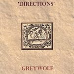 Grey Wolf 'Directions'