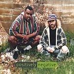 Positively Negative Positively Negative