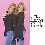 The Lava Girls The Lava Girls