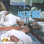 The M... Face The Music