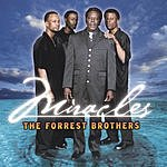 The Forrest Brothers Miracles