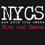 NYC Smoke Wine And Roses