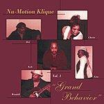Nu-motion Klique Grand Behavior