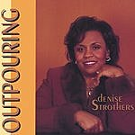 Denise Strothers Outpouring