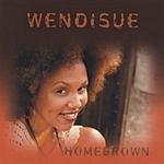 Wendisue Homegrown