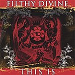 Filthy Divine This Is Filthy Divine