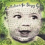 Susie Tallman Lullabies For Sleepy Eyes