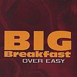 Big Breakfast Over Easy