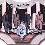 Up 2 Par For The Love