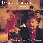 John Gracie Have Yourself A Merry Little Christmas