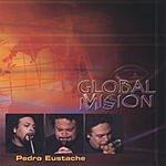 Pedro Eustache Global MVission (English Version)
