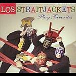 Los Straitjackets Play Favorites