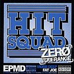 Hit Squad Zero Tolerance (Parental Advisory)