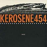 Kerosene 454 Race