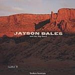 Jayson Bales Broken Furniture
