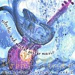 Robert Eldridge Eclectic And Mental Guitar Music - Solo Guitar (Vol.1 & Vol.2)