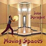 John Sprague Moving Spaces