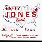 Lefty Jones Band Red Sails
