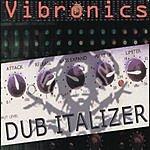 Vibronics Dub Italizer