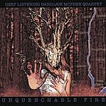 Deep Listening Band Unquenchable Fire
