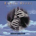 Daniel Goode Clarinet Songs