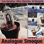 Tom Hamilton Analogue Smoque