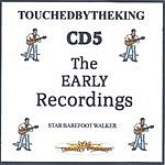 Star Barefoot Walker The Early Recordings
