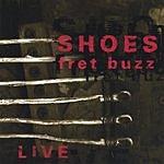 Shoes Fret Buzz