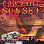 The Stragglyrs Downhill Sunset