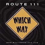 Route 111 Which Way