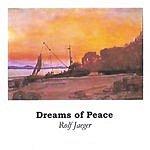 Rolf Jaeger Dreams Of Peace