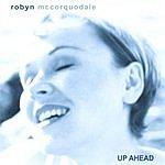 Robyn McCorquodale Up Ahead