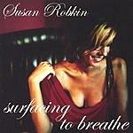Susan Robkin Surfacing To Breathe