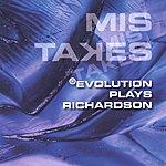 Ralph Richadson Evolution Plays Richardson/Mis Takes
