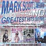 Mark Scott LaMountain & The Blue Thunder Band Greatest Hits (So Far)