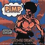 Pimp Kung Fu Dreams