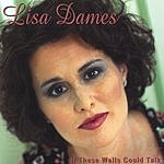 Lisa Dames If These Walls Could Talk
