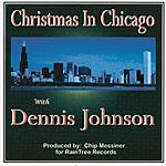 Dennis Johnson Christmas in Chicago