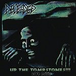 Deceased Up the Tombstones!!! LIVE 2000