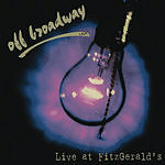 Off Broadway Live at Fitzgerald's