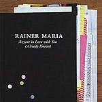 Rainer Maria Anyone In Love With You
