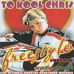 To Kool Chris Freestyle Forever, Vol.1