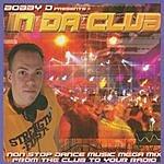 Bobby D Bobby D Presents In Da Club