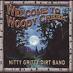Nitty Gritty Dirt Band Welcome To Woody Creek