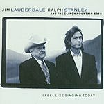 Jim Lauderdale I Feel Like Singing Today