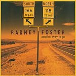 Radney Foster Another Way To Go