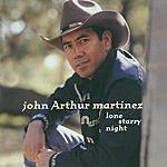 John Arthur Martinez Lone Starry Night